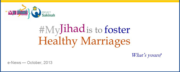 My Jihad is to foster Healthy Marriages