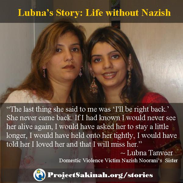 Lubna's Story: Life without Nazish Noorani